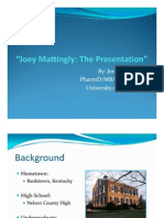 Joey Mattingly - The Presentation