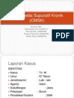 Case Otitis Media Supuratif Kronik (OMSK)