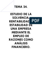 24. Estudio de La Solvencia, Rentabilidad y Estabilidad de Una Empresa Mediante El Uso de Razones Financieras