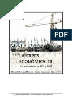 LA CRISIS ECONÓMICA. 2011-2012. (IIIª)