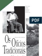 Os Oficios Tradicionais - Cultura é Memória (Jerusa Pires Ferreira)