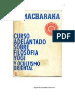 Ramacharaka - Curso Adelantado de Filosofia Yogi y Ocultismo Oriental