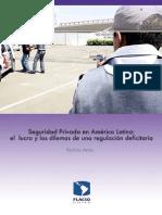 flacso chile-Seguridad privada en América Latina-el lucro y los dilemas de una regulacion deficitaria