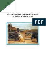 Retratos Da Leitura No Brasil - Ezequiel T. Da Silva