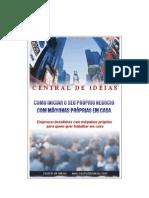 38416237 Como Iniciar o Seu Proprio Negocio Com Maquinas Proprias Em Casa