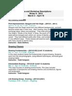 Classes and Workshop Descriptions Winter II- 2013
