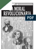 Marx, Engels, Lenin, Dzerzhinsky, Kalinin, Kirov  - La moral revolucionaria.pdf