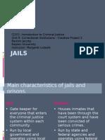 RamonJacoby CJ101 Power Point Presentation Creative Project 3 JAILS