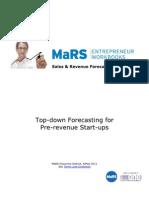 Top Down Forecasting for Pre Revenue Start Ups