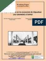 El franquismo en la economía de Gipuzkoa.LAS GRANDES ETAPAS (Es) The Franco regime in the economy of Gipuzkoa. THE BIG STAGES (Es). Frankismoa Gipuzkoako ekonomian. FUNTSEZKO EPEALDIAK (Es)