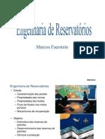 Principais Características de um Reservatório