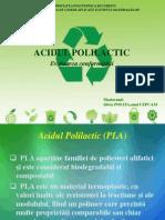 Poiata Silvia - Evaluarea Conformitatii Acidului Polilactic