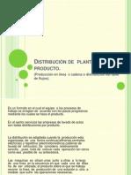 Distribucion de Planta Por Producto