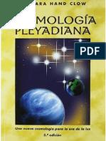 Cosmología Pleyadiana. Barbara-Hand Clow
