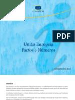 União Europeia  Factos e Números