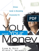 You and Your Money (to Be Financial Fit)