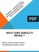 Reasons for Declining Ratio of Morality in Our