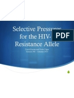 selective pressures for the hiv-1 resistance allele