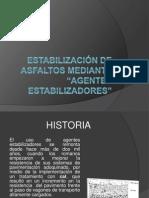 ESTABILIZACIÓN DE ASFALTOS MEDIANTE