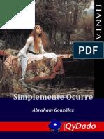 Simplemente Ocurre - Abraham González Lara (2012)