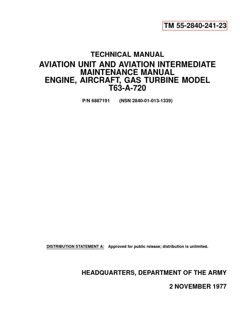 TECHNICAL MANUAL AVIATION UNIT AND AVIATION INTERMEDIATE MAINTENANCE MANUAL  ENGINE, AIRCRAFT, GAS TURBINE MODEL T63-A-720 | Aircraft | United States  Army
