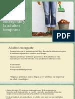 Desarrollo físico y cognoscitivo en la adultez emergente