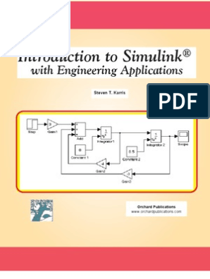 Introduction to Simulink With Engineering Applications - Steven T