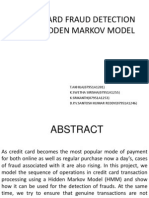 Credit Card Fraud Detection Using Hidden Markov Model