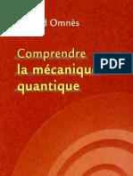 Comprendre La Mecanique Quantique R Omnes