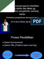 Faktor Yg Mempengaruhi Efektifitas Profesi Dokter Dan Faktor