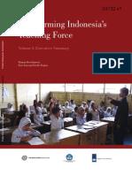 Transforming Indonesia's Teaching Force - Vol I