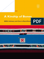 A Kinship of Bones - AIDS, Intimacy and Care in Rural KZN
