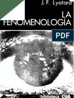 Lyotard - La Fenomenología