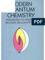 MODERNMODERN QUANTUM CHEMISTRY Introduction to Advanced Electronic Structure Theory QUANTUM CHEMISTRY Introduction to Advanced Electronic Structure Theory-1