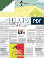 Intervista all'economista Robert Skidelsky sull'avidità che peggiora la vita - La Repubblica 11.02.2013