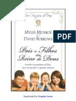 Pais e Filhos No Reino de Deus - Myles Munroe e David Burrows