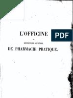 L'OFFICINE ou répertoire général de pharmacie pratique(NB)