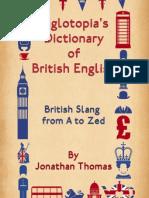 Anglotopia's Dictionary of British English
