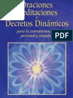 Oraciones, Meditaciones Y Decretos Dinámicos Para La Transformación Personal Y Mundial - Mark L. y Elizabeth Clare Prophet.pdf