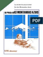 H. P. Blavatsky - O País das Montanhas Azuis