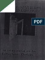 II Jornadas del I.C.F. en Alicante y Murcia.-. Lo imaginario en las estructuras clínicas.