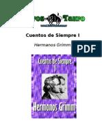 Grimm, Jacob Y Wilhelm - Cuentos De Siempre I.doc