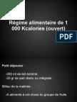 Régime alimentaire de 1 000 Kcalories (ouvert)