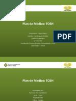 Plan de Medios Tosh