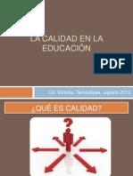 LA CALIDAD EN LA EDUCACIÓN