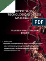 Propiedades Tecnologicas de Los Materiales