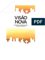 VISÃO NOVA (psicografia Chico Xavier - espíritos diversos)