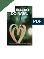 SAUDAÇÃO DO NATAL (psicografia Chico Xavier - espíritos diversos)