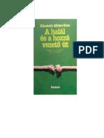 A Halal Es a Hozza Vezeto Ut - Elisabeth Kubler-Ross