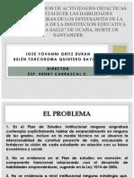 IMPLEMENTACION DE ACTIVIDADES DIDÁCTICAS PARA FORTALECER LAS HABILIDADES